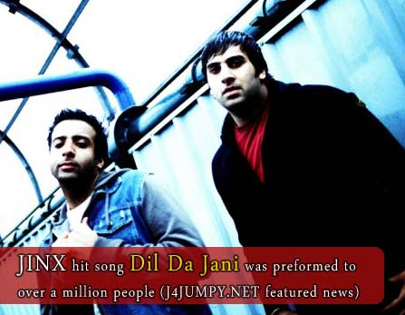 JINX hit song Dil Da Jani was preformed to over a million people