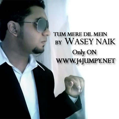 Wasey Naik - Tum Mere Dil Mein - download mp3