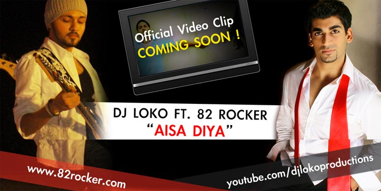 DJ Loko Ft. 82 Rocker - Aisa Diya