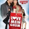 Love Mein Ghum Posters