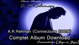 A.R.Rehman (Connections 2009) MP3 Album Download