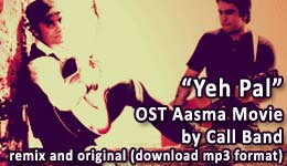 Yeh Pal (OST Aasma) by Call Band